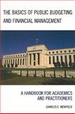 The Basics of Public Budgeting and Financial Management 9780761841654