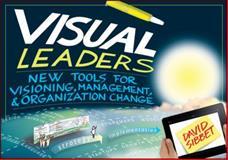 Visual Leaders, David Sibbet, 1118471652