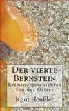 Der Vierte Bernstein, Knut Henßler, 1490311653