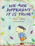We're Different It Is True, Terri Kelley and Alba Escayo, 1493521659