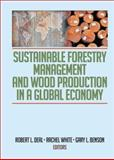Sustainable Forestry Management and Wood Production in a Global Economy, Deal, Robert L. and White, Rachel, 1560221658