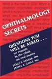 Ophthalmology Secrets, Vander, James F. and Gault, Janice A., 1560531657