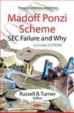 Madoff Ponzi Scheme: SEC Failure and Why (includes CD-ROM), , 1616681659