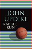 Rabbit, Run, John Updike, 0449911659