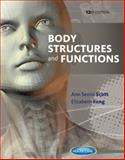 Body Structures and Functions, Scott, Ann Senisi and Fong, Elizabeth, 113369165X