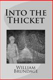 Into the Thicket, William Brundage, 1491221658