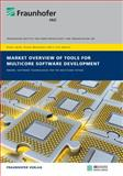 Market Overview of Tools for Multicore Software Development : MWare: Software Technologies for the Multicore Future, Hebisch, Erik, 3839601657