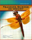 Teaching Science as Inquiry, Carin, Arthur A. and Bass, Joel E., 0131181653