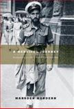 A Merciful Journey : Recollections of a World War II Patrol Boat Man, Hordern, Marsden, 0522851657
