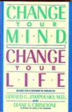 Change Your Mind, Change Your Life, Gerald G. Jampolsky and Diane V. Cirincione, 0553091654