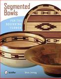 Segmented Bowls for the Beginning Turner, Don Jovag, 0764341650