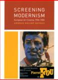 Screening Modernism : European Art Cinema, 1950-1980, Kovács, András Bálint, 0226451658