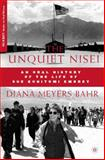 The Unquiet Nisei : An Oral History of the Life of Sue Kunitomi Embrey, Bahr, Diana Meyers, 0230621651