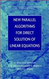 New Parallel Algorithms for Direct Solution of Linear Equations, Murthy, C. Siva Ram and Murthy, K. N. Balasubramanya, 0471361658