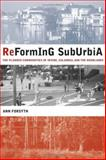 Reforming Suburbia - The Planned Communities of Irvine, Columbia, and the Woodlands 9780520241657