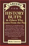 Careers for History Buffs and Others Who Learn from the Past, Camenson, Blythe, 0658021656