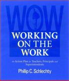 Engaging Students : The Next Level of Working on the Work, Schlechty, Phillip C., 0787961655