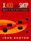 SMTP, X.500, X.400 : An Introduction, Rhoton, John, 155558165X