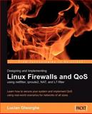 Designing and Implementing Linux Firewalls with QoS using netfilter, iproute2, NAT and L7-filter, Gheorghe, Lucian, 1904811655