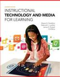Instructional Technology and Media for Learning, Smaldino, Sharon E. and Lowther, Deborah L., 0133831655
