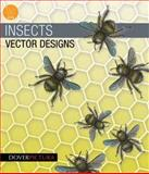 Insects Vector Designs, Alan Weller, 0486991652