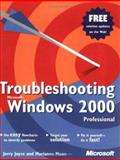 Troubleshooting Microsoft Windows 2000 Professional, Joyce, Jerry and Moon, Marianne, 0735611653