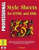Professional Style Sheets with HTML and XML, Boumphrey, Frank, 1861001657