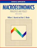 Macroeconomics : Principles and Policy, 2004 Update, Baumol, William J. and Blinder, Alan S., 0324201656