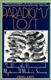 Paradigms Lost, John L. Casti, 0380711656