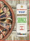 Top Country Songs, 1944 to 2005, Joel Whitburn, 0898201659