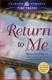 Return to Me, Morgan O'Neill, 1440551650