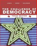The Challenge of Democracy : American Government in Global Politics, Janda, Kenneth and Berry, Jeffrey M., 0618841660