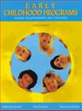 Early Childhood Programs : Human Relationships and Learning, Read, Katherine and Gardner, Pat, 0030741661