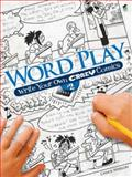 Word Play! - Write Your Own Crazy Comics, Chuck Whelon, 0486481662