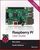 Raspberry Pi User Guide, Eben Upton and Gareth Halfacree, 1118921666
