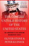 The Concise Untold History of the United States, Oliver Stone and Peter Kuznick, 147679166X