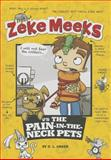 Zeke Meeks vs the Pain-In-the-Neck Pets, D. L. Green, 1479521663