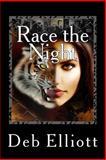Race the Night, Deb Elliott, 1491091665