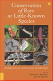 Conservation of Rare or Little-Known Species : Biological, Social, and Economic Considerations, , 1597261661