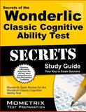Secrets of the Wonderlic Classic Cognitive Ability Test Study Guide, Wonderlic Exam Secrets Test Prep Team, 1627331662