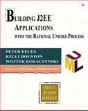 Building J2EE Applications with the Rational Unified Process, Eeles, Peter and Houston, Kelli, 0201791668