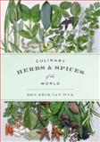 Culinary Herbs and Spices of the World, Ben-Erik van Wyk, 022609166X