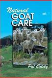 Natural Goat Care, Pat Coleby, 0911311661