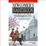 Newcomer's Handbook for Moving to and Living in Washington D. C., Mike Livingston, 091230166X