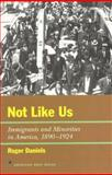 Not Like Us, Roger Daniels, 1566631661