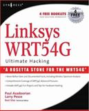 Linksys WRT54G Ultimate Hacking, Asadoorian, Paul and Pesce, Larry, 1597491667