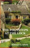 The Footsteps at the Lock, Ronald A. Knox, 1781391661