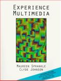 Experience Multimedia, Sprankle, Maureen and Johnson, Clyde, 0138591660