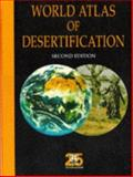 World Atlas of Desertification, David Thomas, Nicholas Middleton, 0340691662