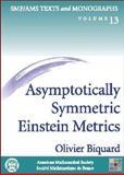 Asymptotically Symmetric Einstein Metrics, Biquard, Olivier, 0821831666
